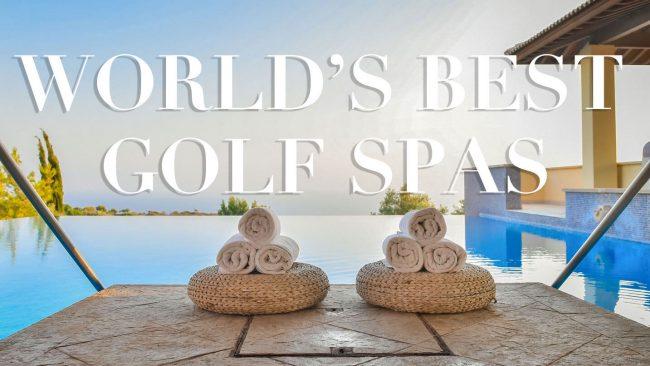 a4116226dcc 8 Best Golf Spas Around the World